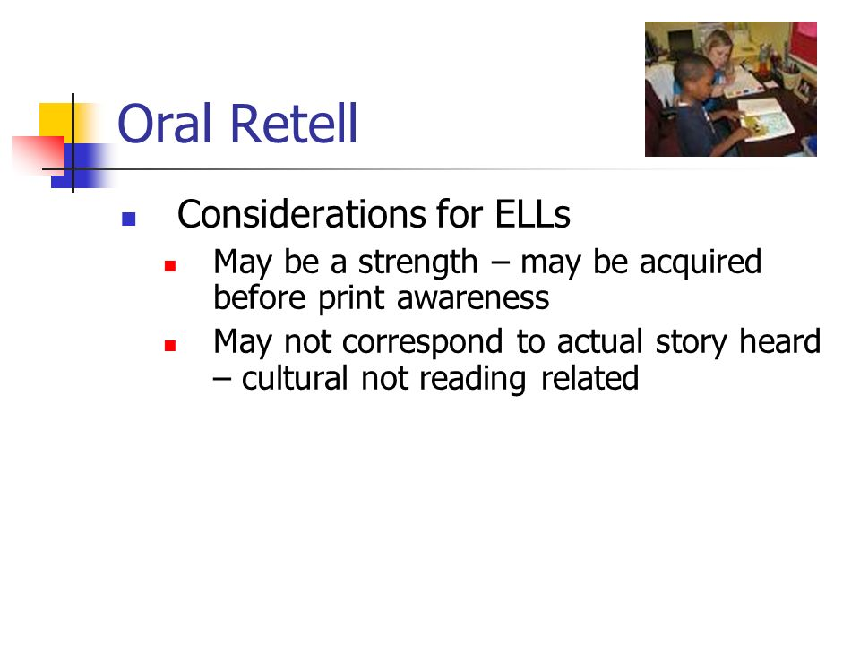 Oral Retell Considerations for ELLs