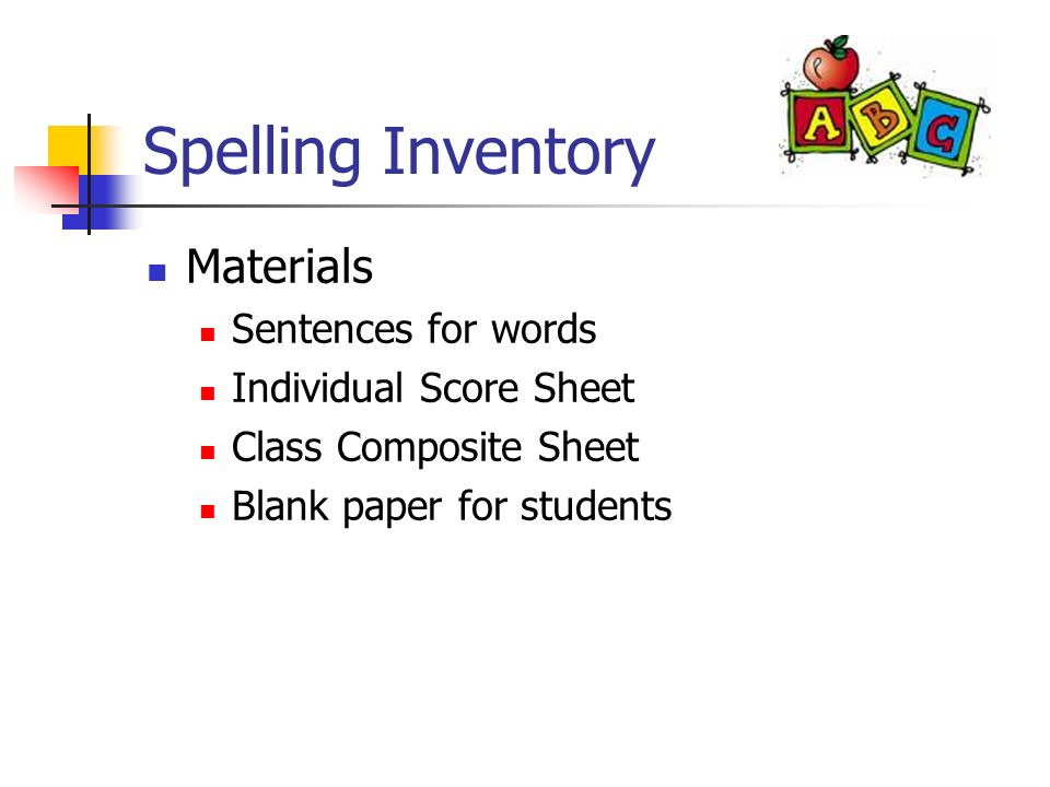 Spelling Inventory Materials Sentences for words