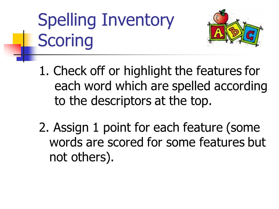 Spelling Inventory Scoring