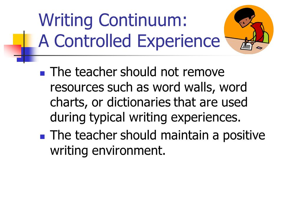Writing Continuum: A Controlled Experience