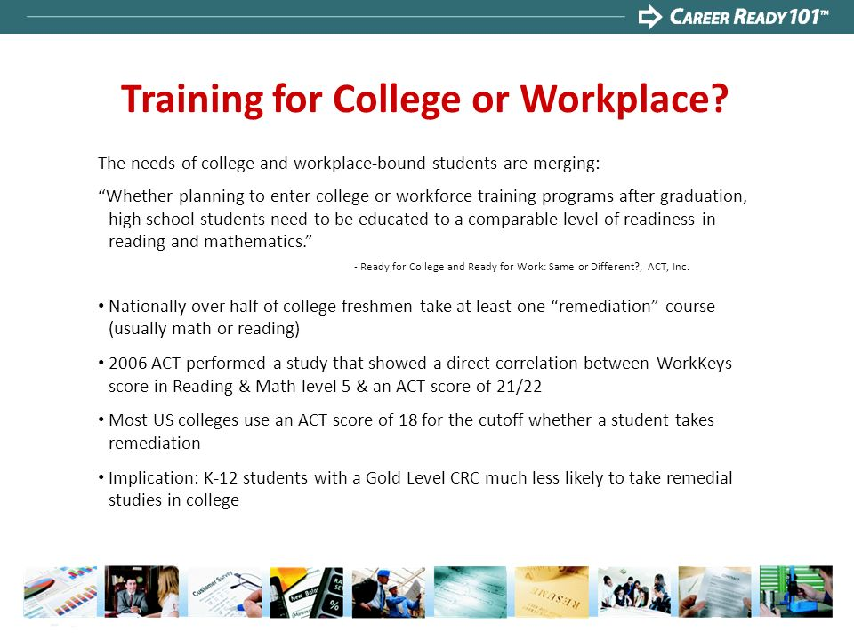 Training for College or Workplace