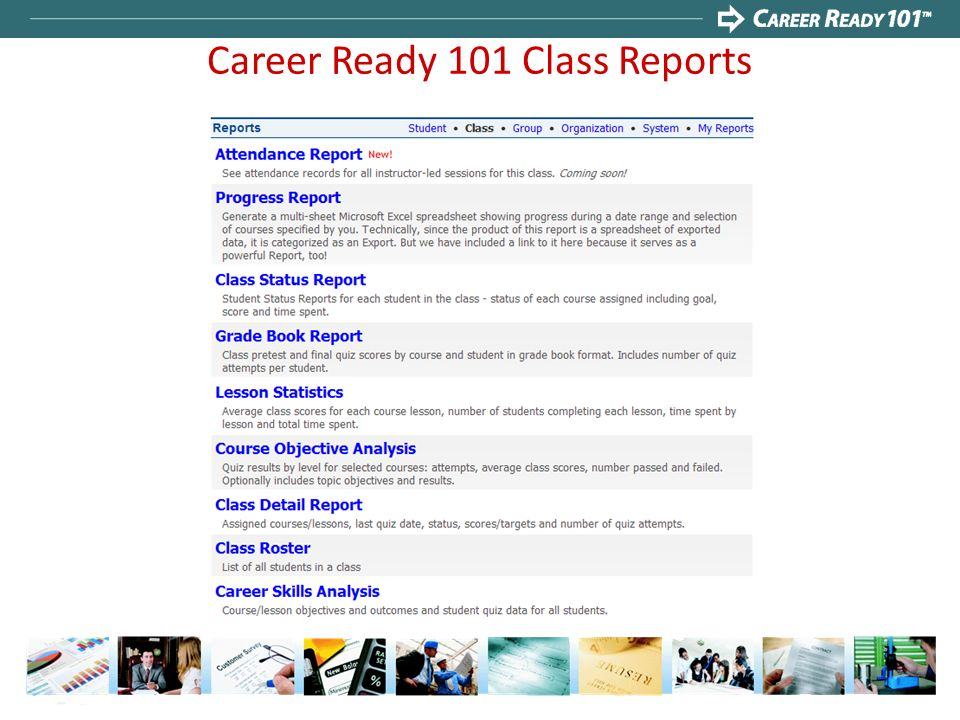 Career Ready 101 Class Reports