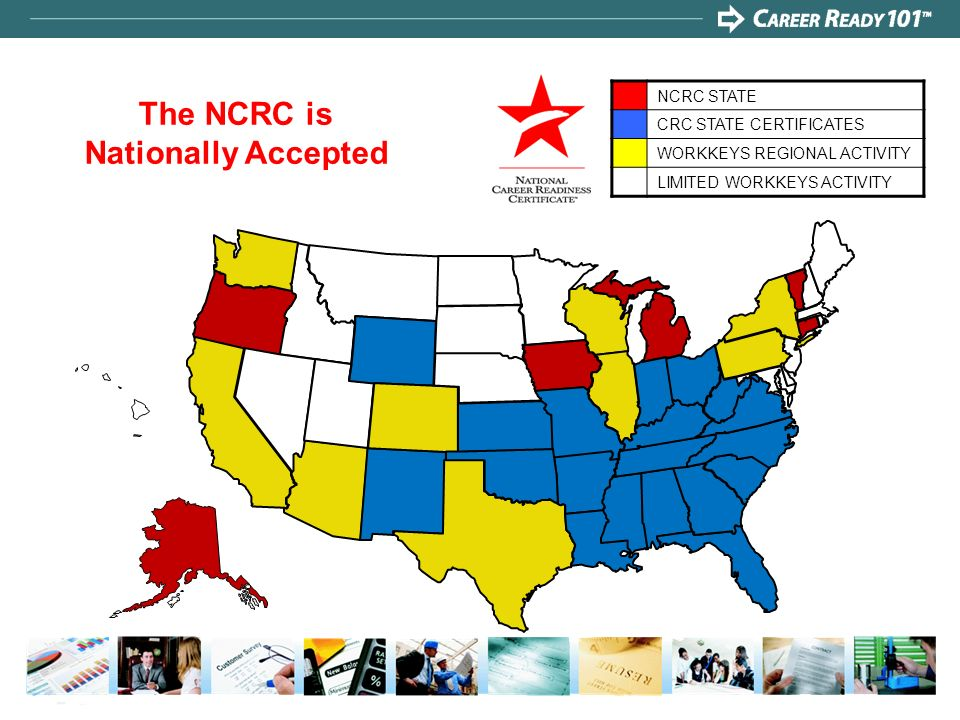 The NCRC is Nationally Accepted