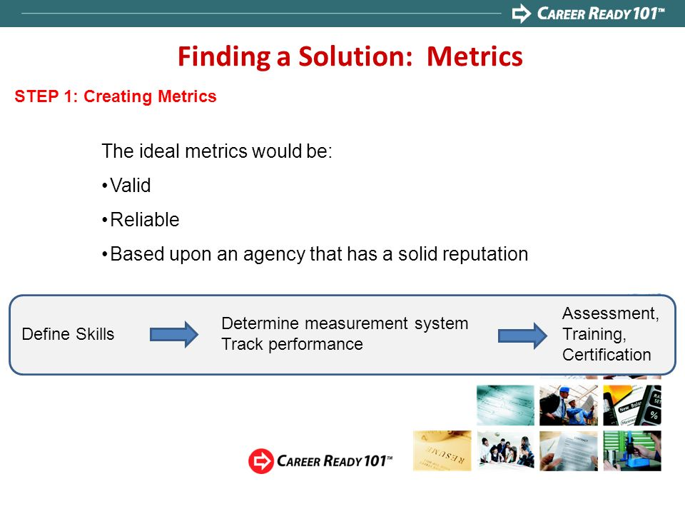 Finding a Solution: Metrics