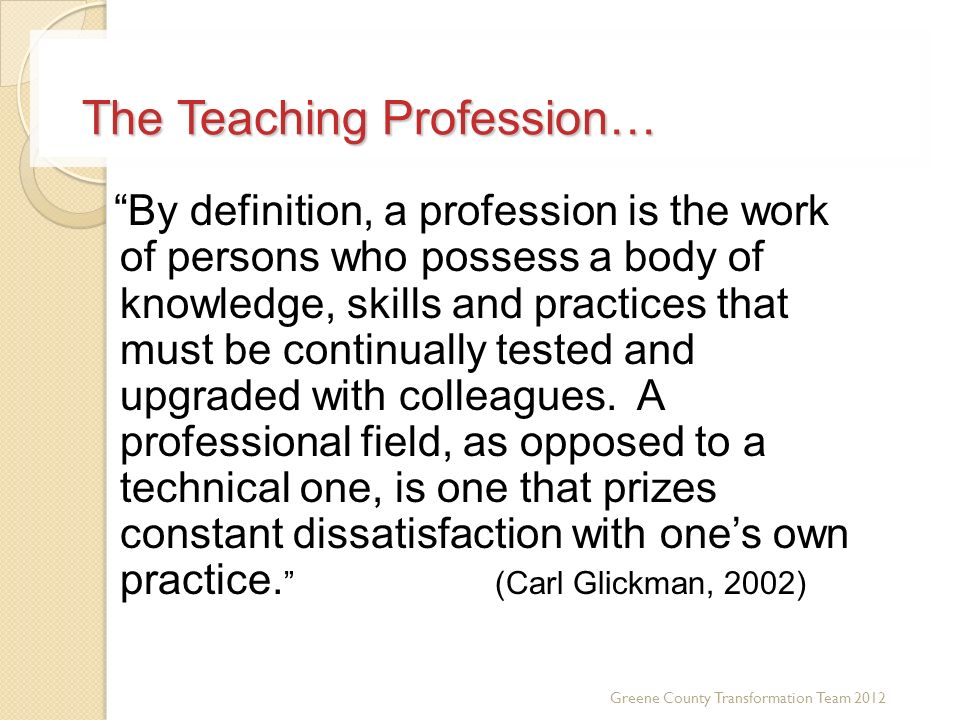 The Teaching Profession…