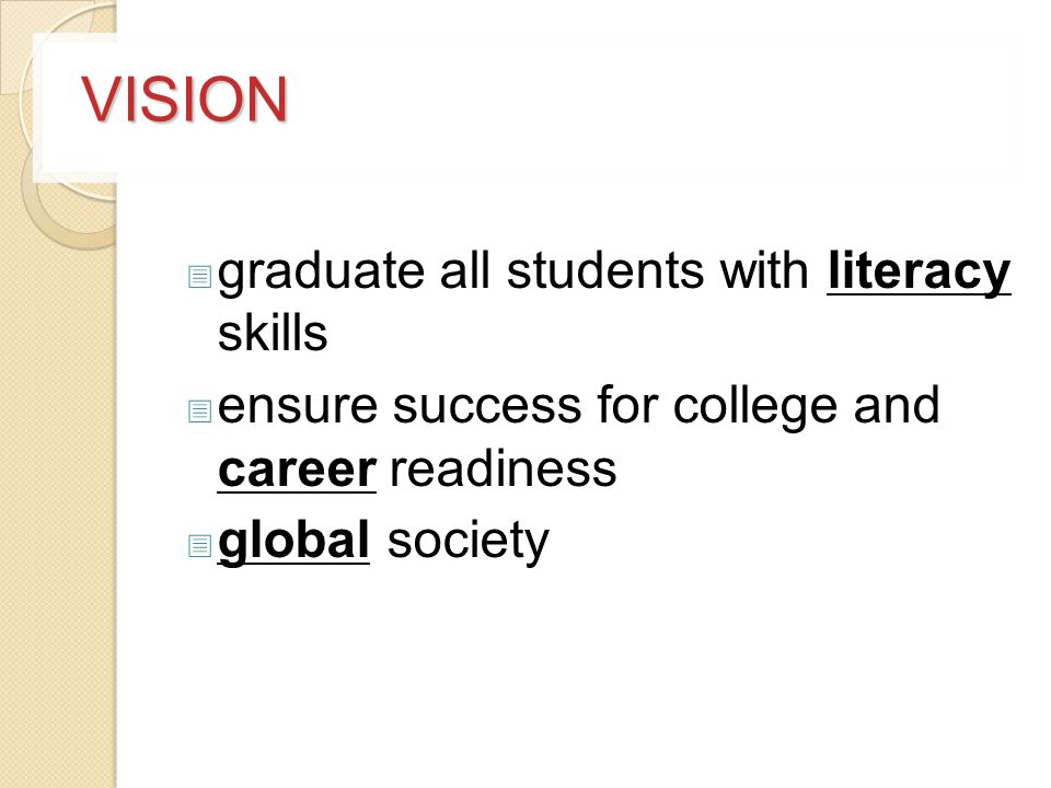 VISION graduate all students with literacy skills