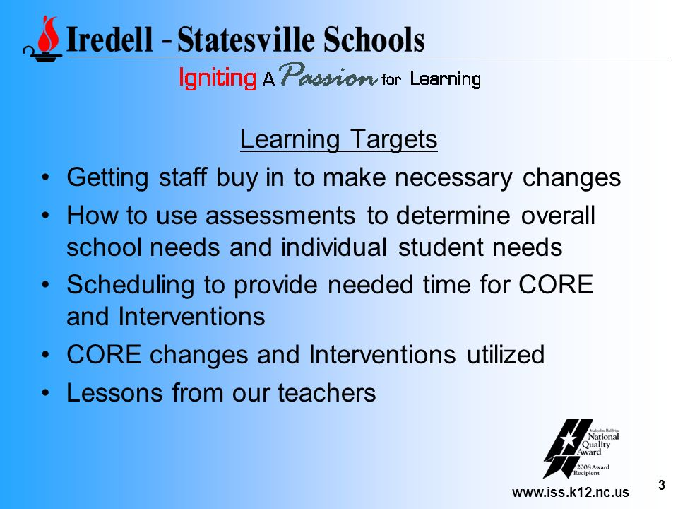 Learning Targets Getting staff buy in to make necessary changes.