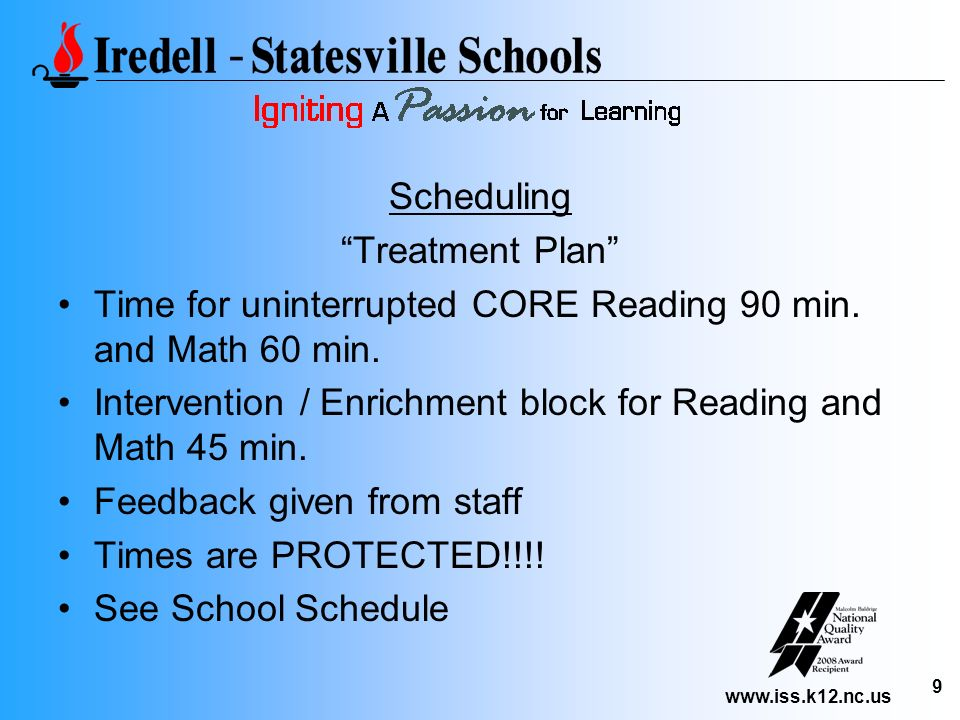 Scheduling Treatment Plan Time for uninterrupted CORE Reading 90 min. and Math 60 min.