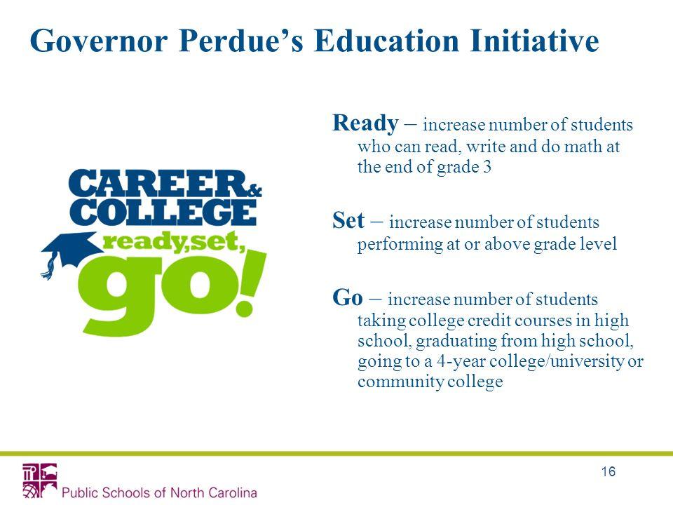 Governor Perdue's Education Initiative