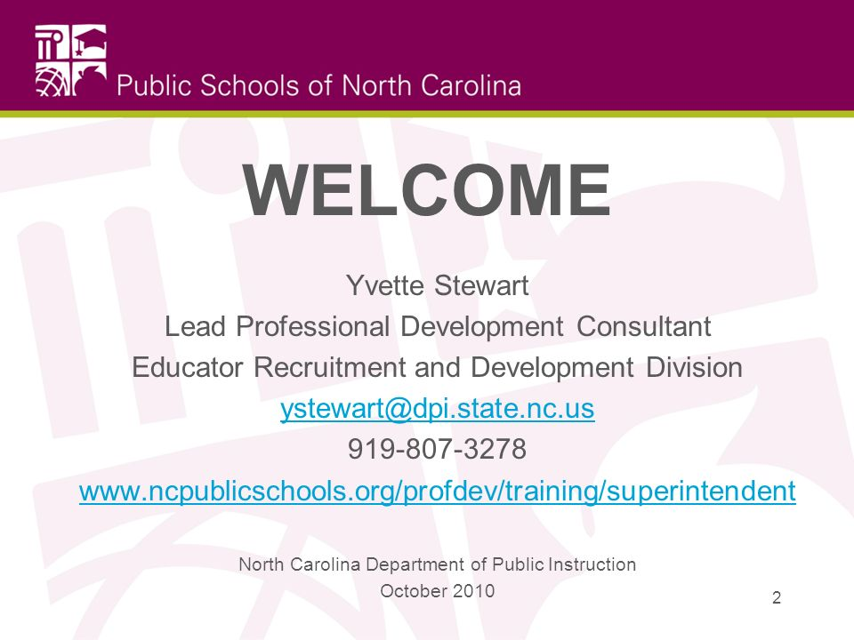 WELCOME Yvette Stewart Lead Professional Development Consultant