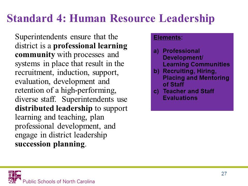 Standard 4: Human Resource Leadership