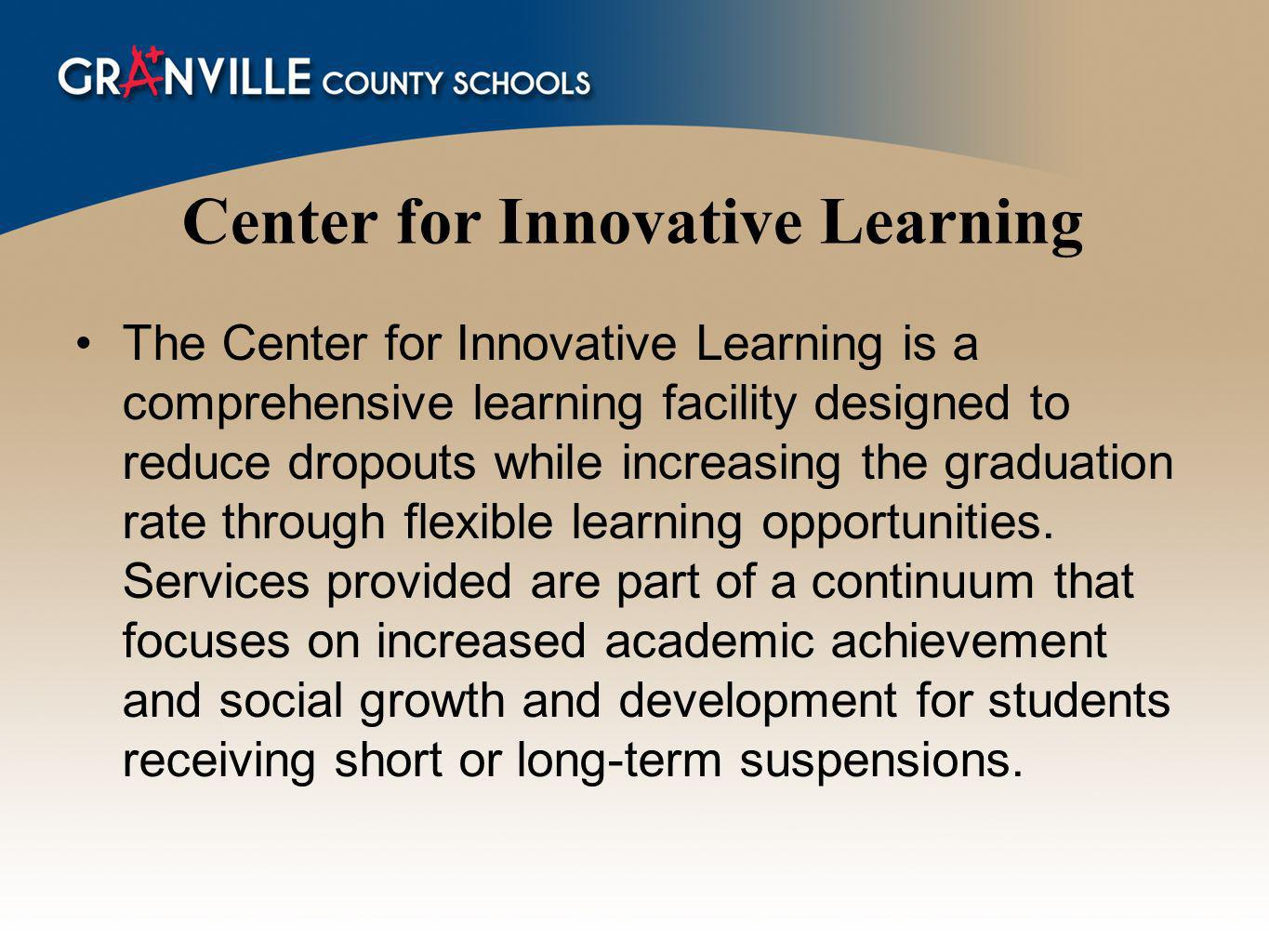 Center for Innovative Learning