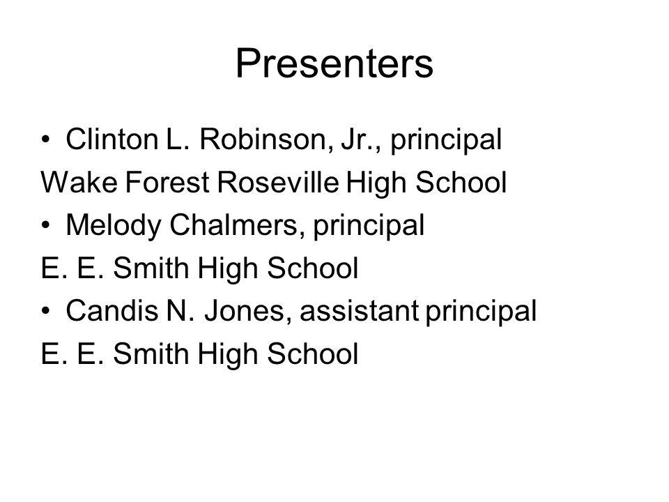 Presenters Clinton L. Robinson, Jr., principal