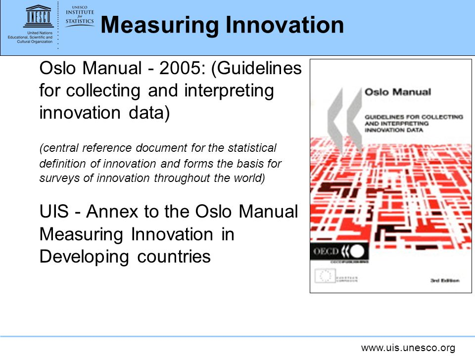 Measuring Innovation Oslo Manual - 2005: (Guidelines for collecting and interpreting innovation data)