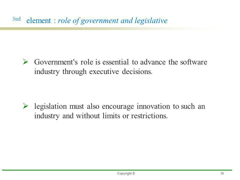3nd element : role of government and legislative