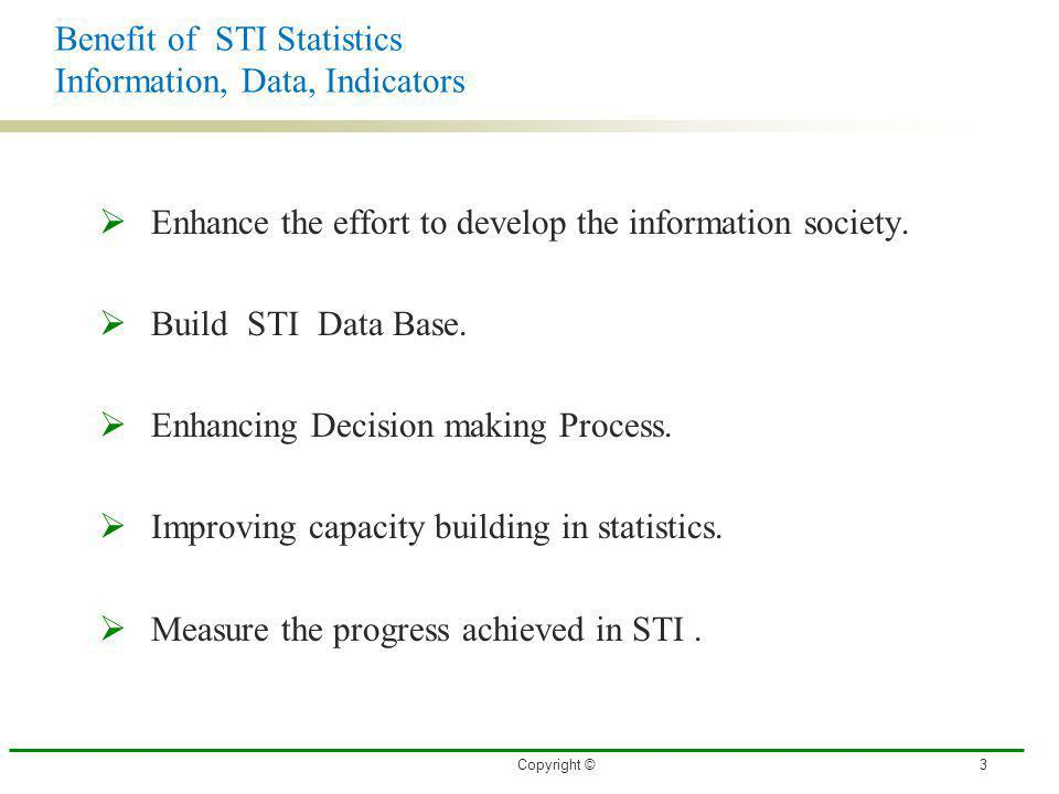 Benefit of STI Statistics Information, Data, Indicators