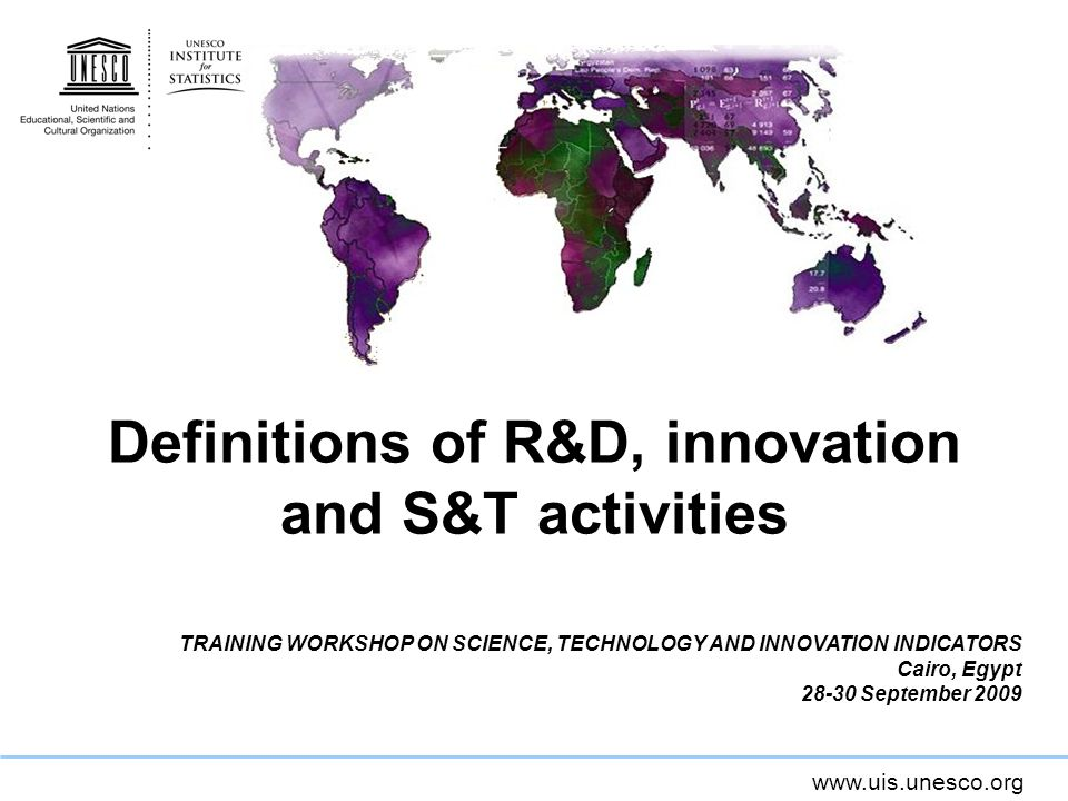 Definitions of R&D, innovation and S&T activities