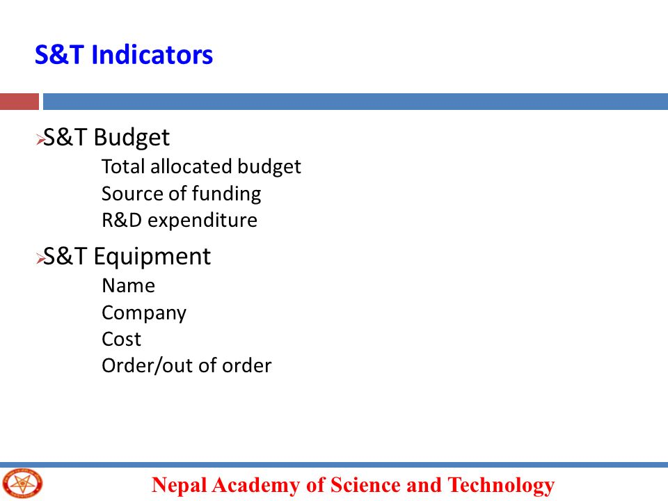 S&T Indicators S&T Budget S&T Equipment Total allocated budget