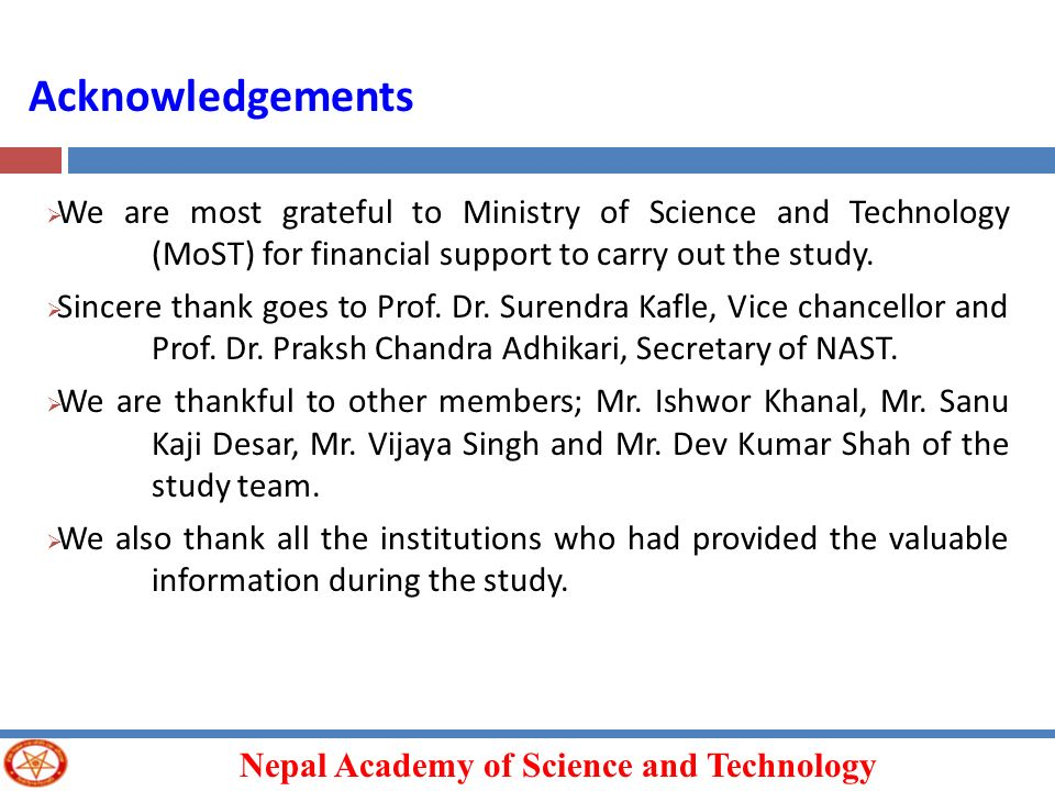 Acknowledgements We are most grateful to Ministry of Science and Technology (MoST) for financial support to carry out the study.