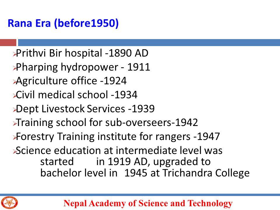 Rana Era (before1950) Prithvi Bir hospital -1890 AD