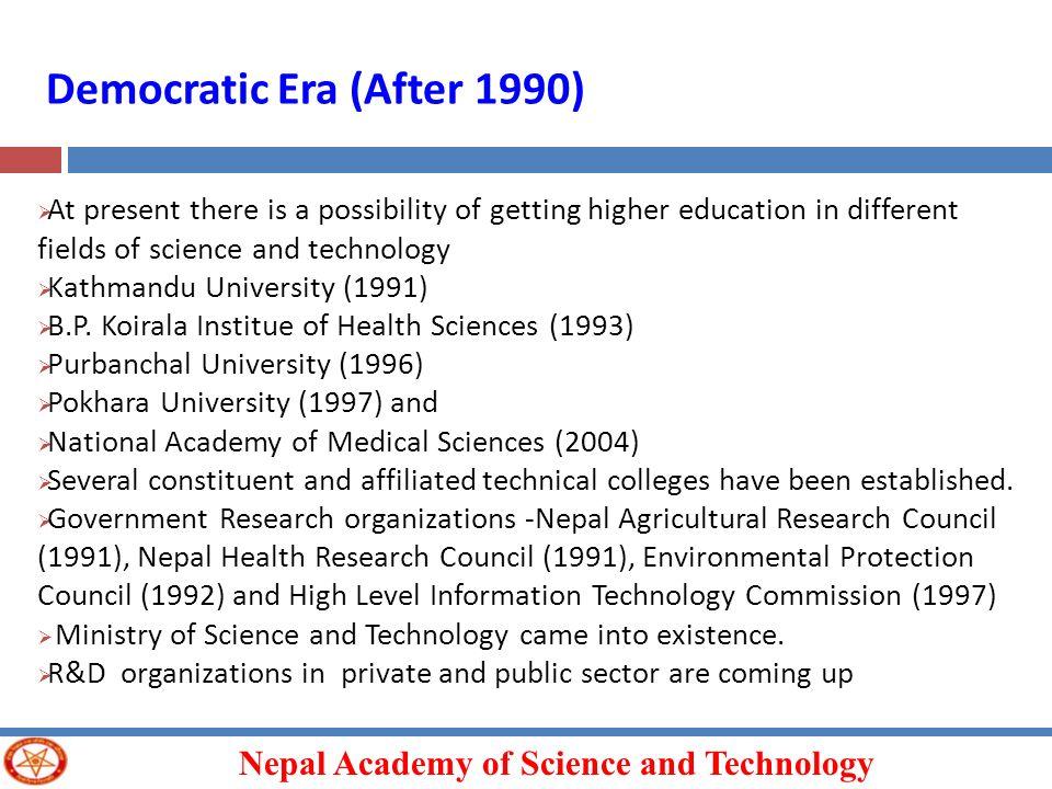 Democratic Era (After 1990)
