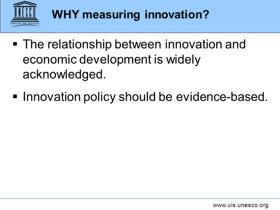 WHY measuring innovation
