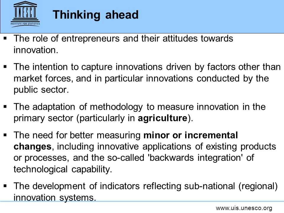 Thinking ahead The role of entrepreneurs and their attitudes towards innovation.