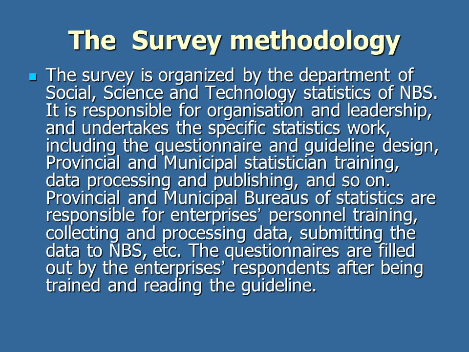 The Survey methodology