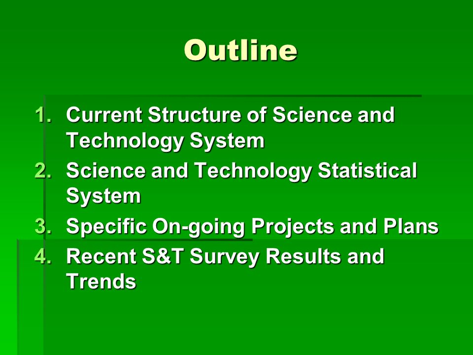 Outline Current Structure of Science and Technology System