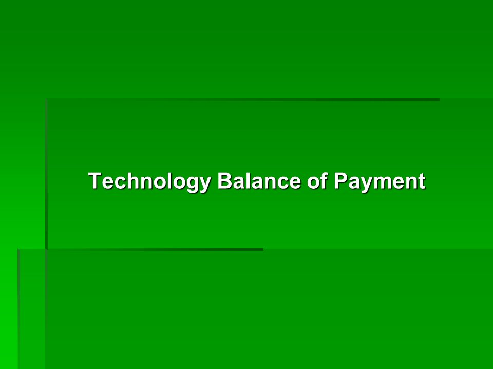 Technology Balance of Payment