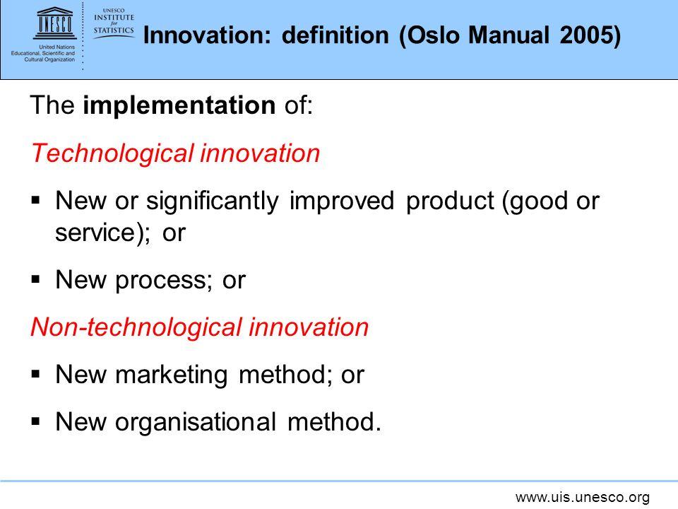 Innovation: definition (Oslo Manual 2005)