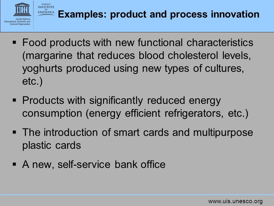 Examples: product and process innovation