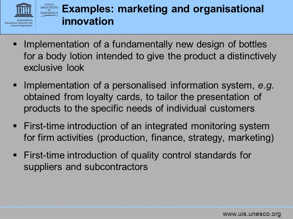 Examples: marketing and organisational innovation