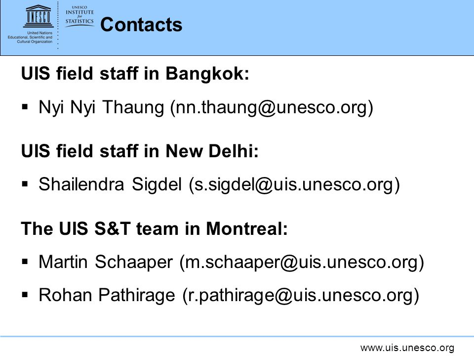 Contacts UIS field staff in Bangkok: