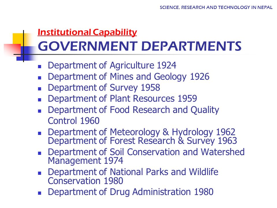 Institutional Capability GOVERNMENT DEPARTMENTS