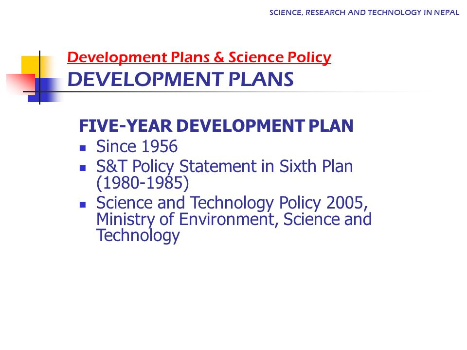 Development Plans & Science Policy DEVELOPMENT PLANS