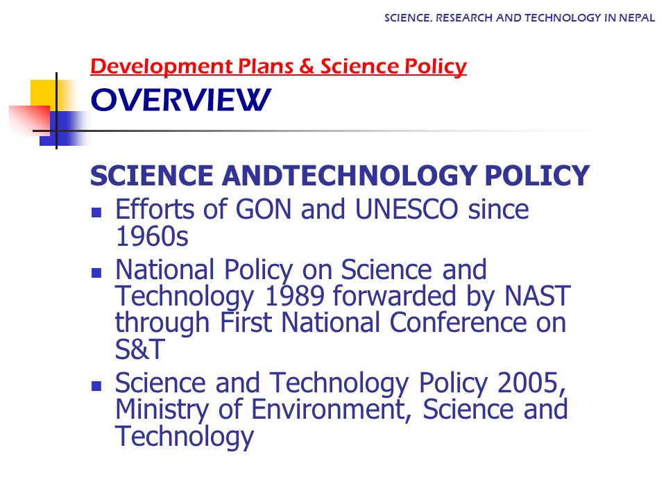 Development Plans & Science Policy OVERVIEW
