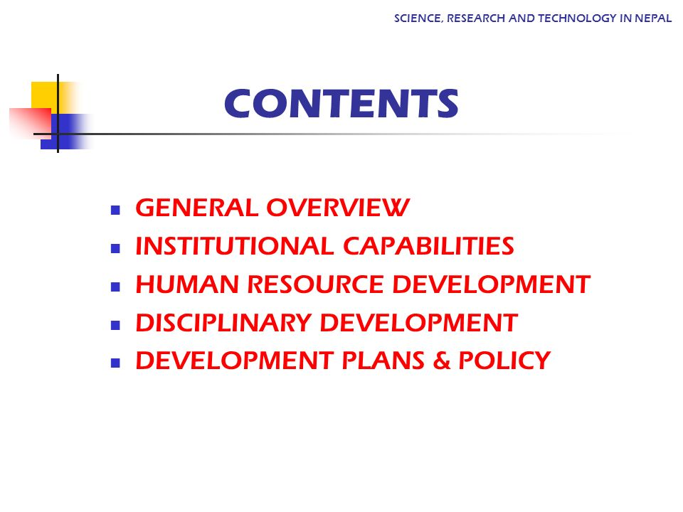 CONTENTS GENERAL OVERVIEW INSTITUTIONAL CAPABILITIES