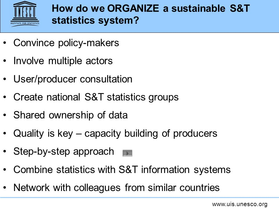 How do we ORGANIZE a sustainable S&T statistics system