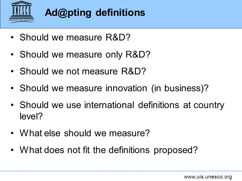 Ad@pting definitions Should we measure R&D