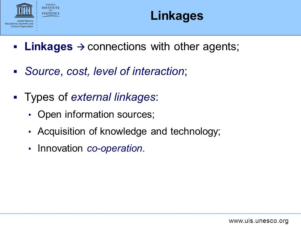 Linkages Linkages  connections with other agents;