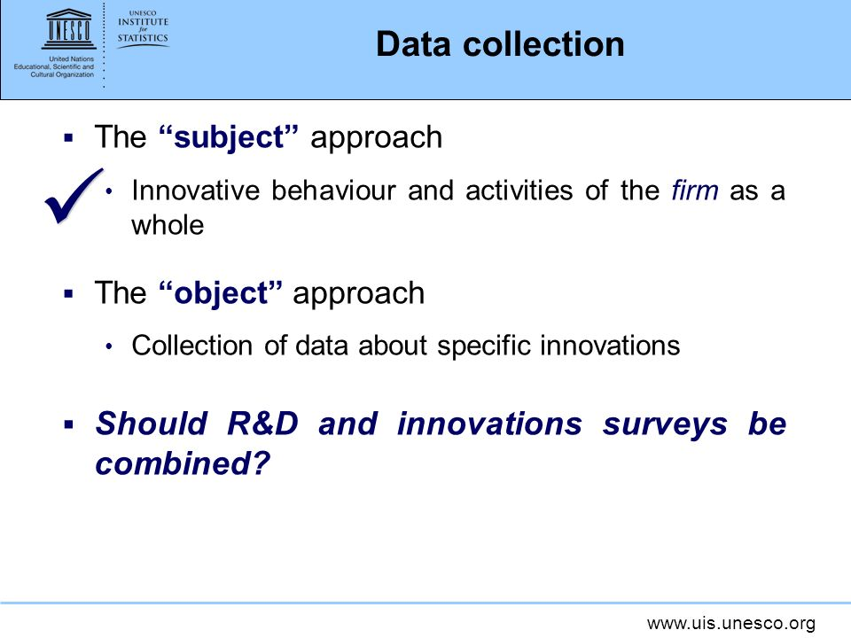 Data collection Should R&D and innovations surveys be combined