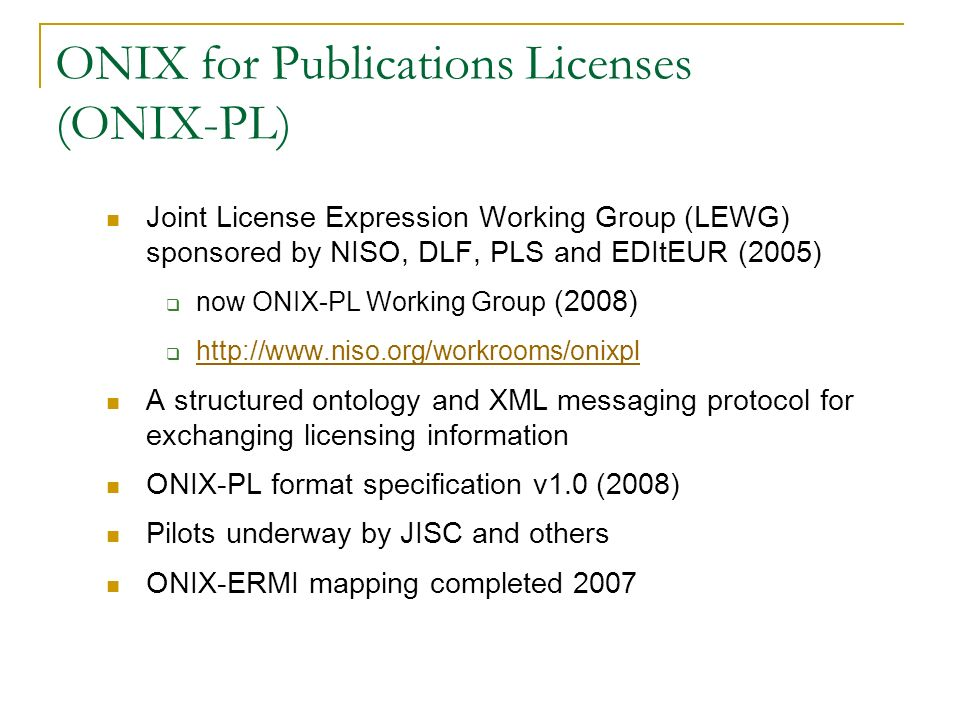 ONIX for Publications Licenses (ONIX-PL)