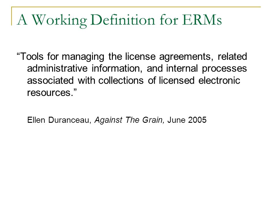 A Working Definition for ERMs