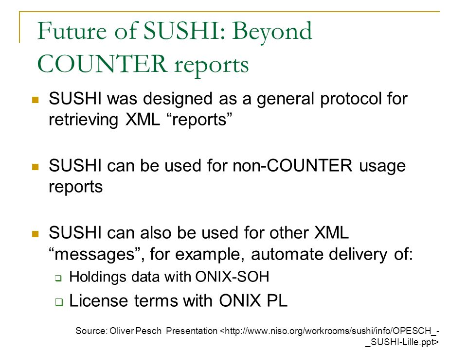 Future of SUSHI: Beyond COUNTER reports