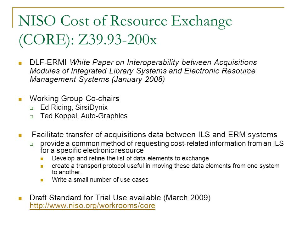 NISO Cost of Resource Exchange (CORE): Z39.93-200x