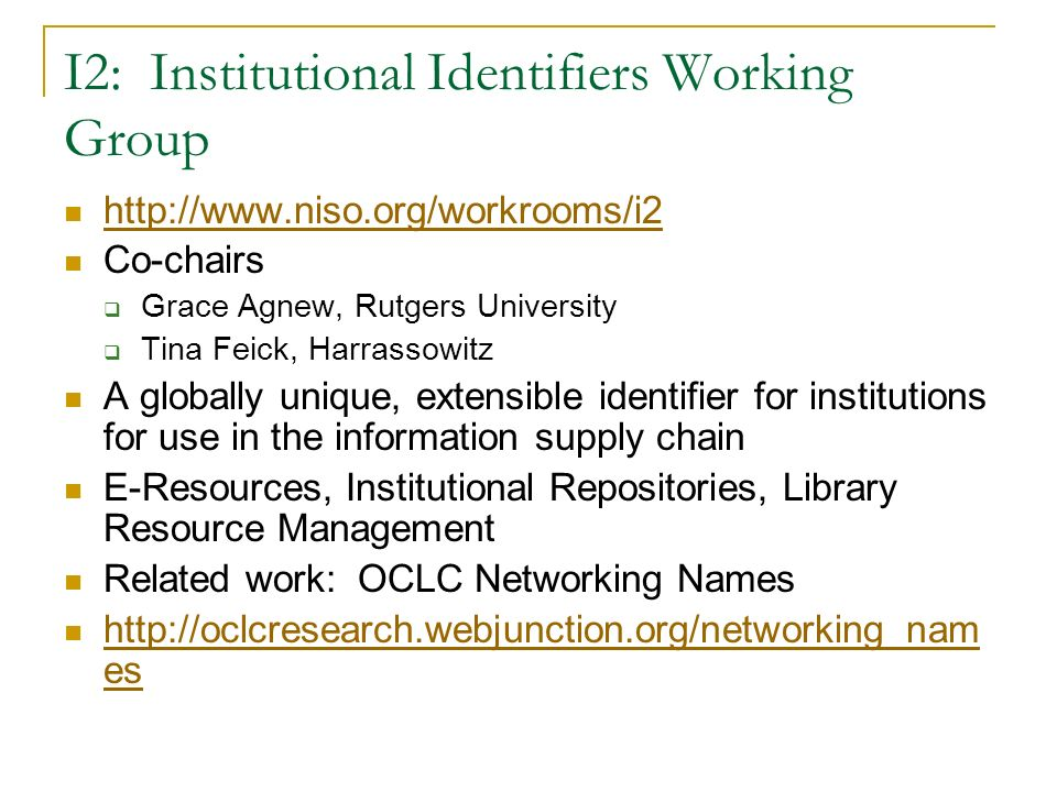 I2: Institutional Identifiers Working Group