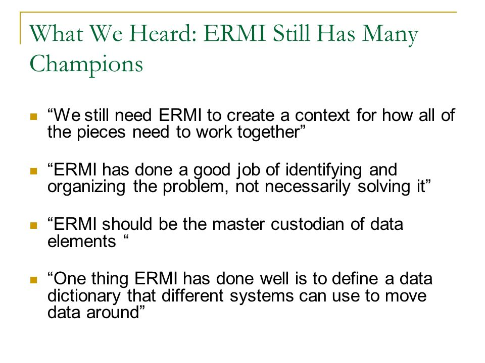 What We Heard: ERMI Still Has Many Champions