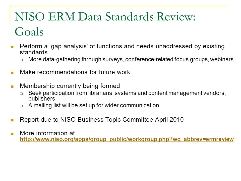 NISO ERM Data Standards Review: Goals