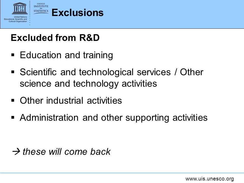 Exclusions Excluded from R&D Education and training
